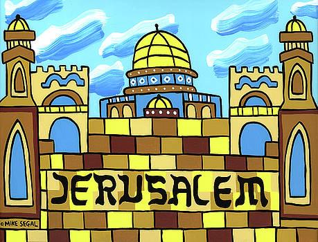 I Love Jerusalem by Mike Segal
