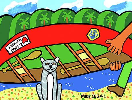 I Love My Canoe by Mike Segal