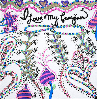 I Love My Caregiver by Carole Brecht