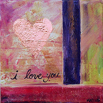 I Love You 1 by Leslie Marcus