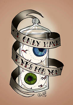I Only Have Eyes for You by Sarah Dolezal