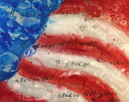 I Pledge Allegiance by Melissa Torres
