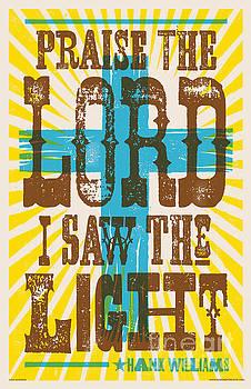 I Saw The Light Lyric Poster by Jim Zahniser