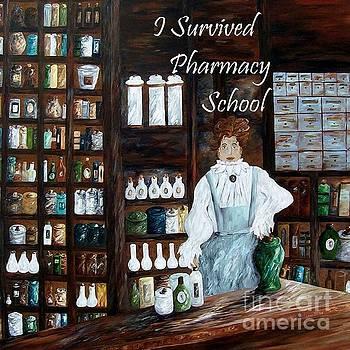 I Survived Pharmacy School by Eloise Schneider