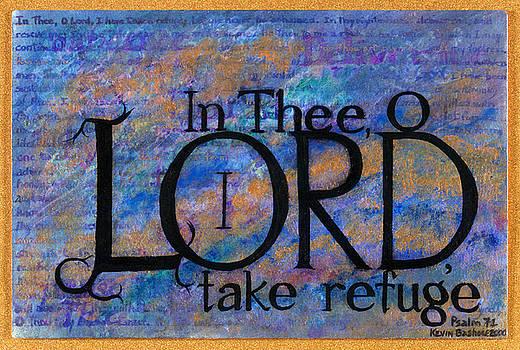 I Take Refuge by Kevyn Bashore