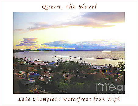 Felipe Adan Lerma - Image Included in Queen the Novel - Lake Champlain Waterfront from High Enhanced Poster