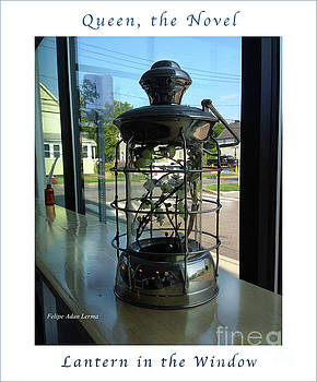 Felipe Adan Lerma - Image Included in Queen the Novel - Lantern in Window 19of74 Enhanced Poster