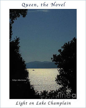 Image Included in Queen the Novel - Light on Lake Champlain 20of74 Enhanced Poster by Felipe Adan Lerma