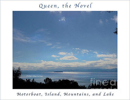 Felipe Adan Lerma - Image Included in Queen the Novel - Motorboat Island Mountains and Lake Enhanced Poster