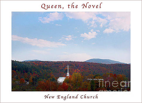 Felipe Adan Lerma - Image Included in Queen the Novel - New England Church Enhanced Poster