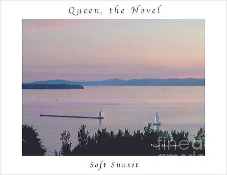 Felipe Adan Lerma - Image Included in Queen the Novel - Soft Sunset Enhanced Poster