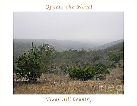 Felipe Adan Lerma - Image Included in Queen the Novel - Texas Hill Country Enhanced Poster
