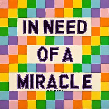 In Need of a Miracle by MaryAnn Kikerpill