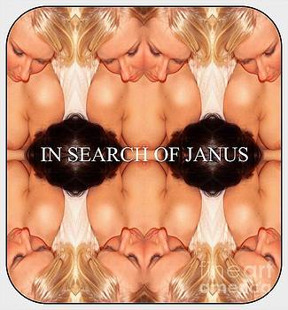 In Search Of Janus    by Jack Dillhunt