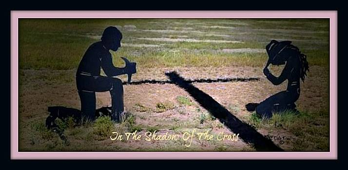 In The Shadow Of The Cross by Dale Paul