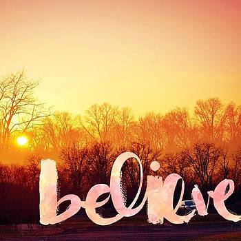 #instaprints #believe #newyear by Jamie Brown
