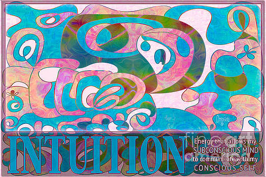 Omaste Witkowski - Intuition Motivational Artwork by Omashte