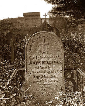 James Sullivan Grave - Mission Dolores Cemetery by California Views Mr Pat Hathaway Archives