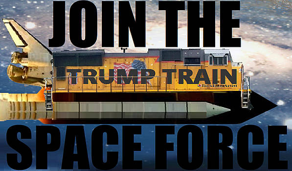Join The Trump Train Space Force by Rick Elam