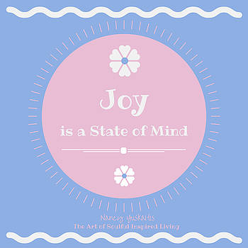 Joy State of Mind by Nancy Yuskaitis