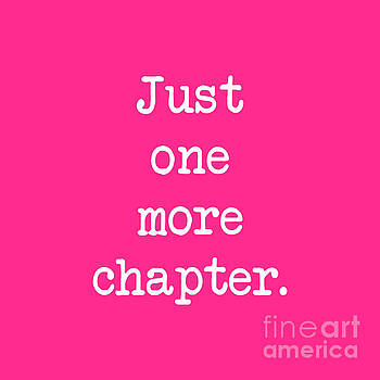Just One More Chapter - Hot Pink by Janelle Tweed