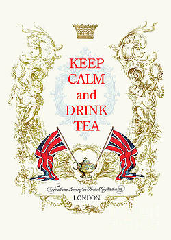 Keep calm and drink tea by Wendy Paula Patterson