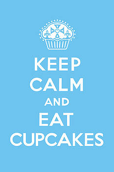 Keep Calm and Eat Cupcakes - blue by Andi Bird