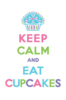 Keep Calm and Eat Cupcakes - multi pastel by Andi Bird