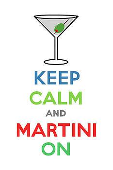 Keep Calm and Martini On by Andi Bird