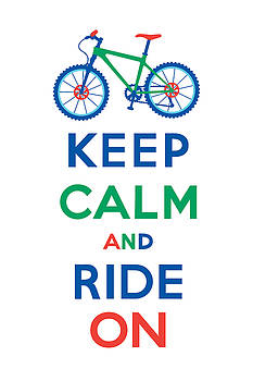 Keep Calm and Ride On - Mountain Bike by Andi Bird