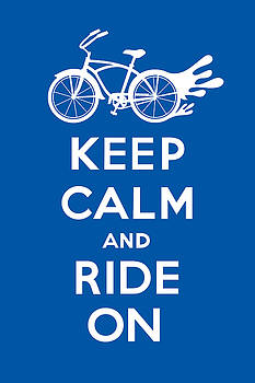 Keep Calm and Ride On Cruiser - blue by Andi Bird
