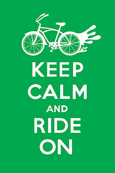 Keep Calm and Ride On Cruiser - green by Andi Bird