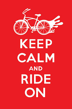 Keep Calm and Ride On Cruiser - red by Andi Bird