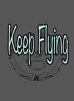 Keep Flying text by Lisa Stanley