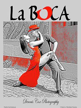Dennis Cox Photo Explorer - La Boca Travel Poster