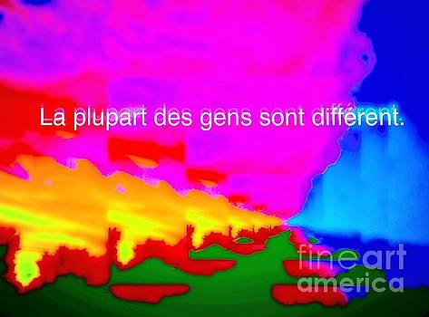 La Plupart Des Gens Sont Different / Most People Are Different by Contemporary Luxury Fine Art