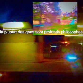 La Plupart Des Gens Sont Profonds Philosophes Most People Are Profound Philosophers by Contemporary Luxury Fine Art
