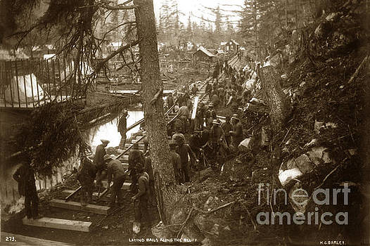 California Views Mr Pat Hathaway Archives - Laying rails along the bluff Skagway, Alaska 1898