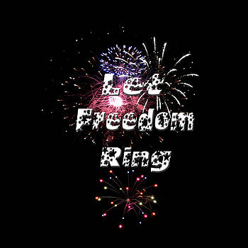 Let Freedom Ring by Judy Hall-Folde