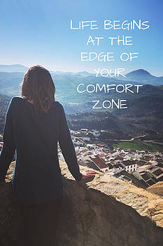 Life Begins at the Edge of your Comfort Zone by Lori Fitzgibbons