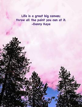 Life Is A Great Big Canvas by Katy Granger