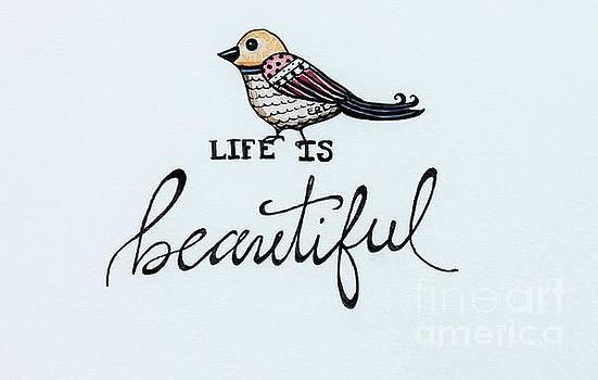 Elizabeth Robinette Tyndall - Life Is Beautiful
