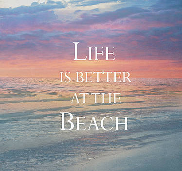 Kim Hojnacki - Life Is Better at the Beach