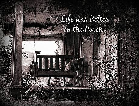 Life Was Better by Julie Dant