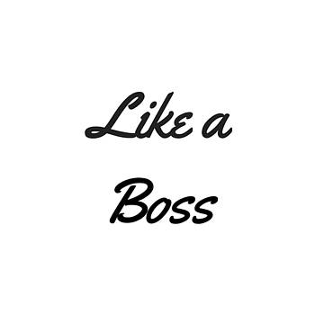 Like a Boss by Rosemary OBrien