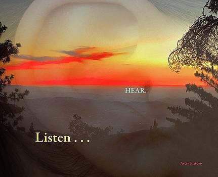 Listen . . . Hear by Jack Eadon