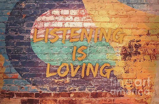 Listening Is Loving by Clive Littin