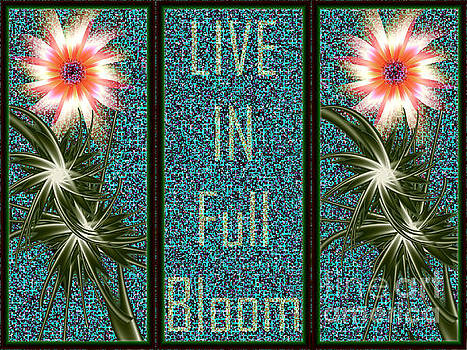 Live In Full Bloom by Kimberly Hansen