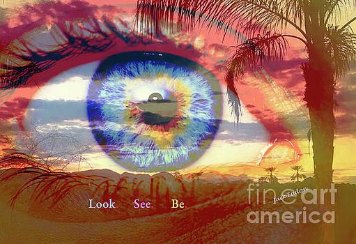 Look. See. Be. by Jack Eadon