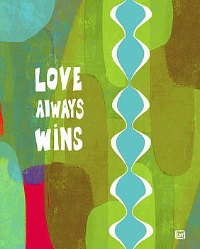 Love Always Wins by Lisa Weedn